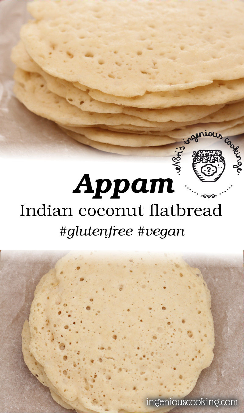 Appam – Indian coconut pancakes/flatbread (gluten-free, egg-free ...