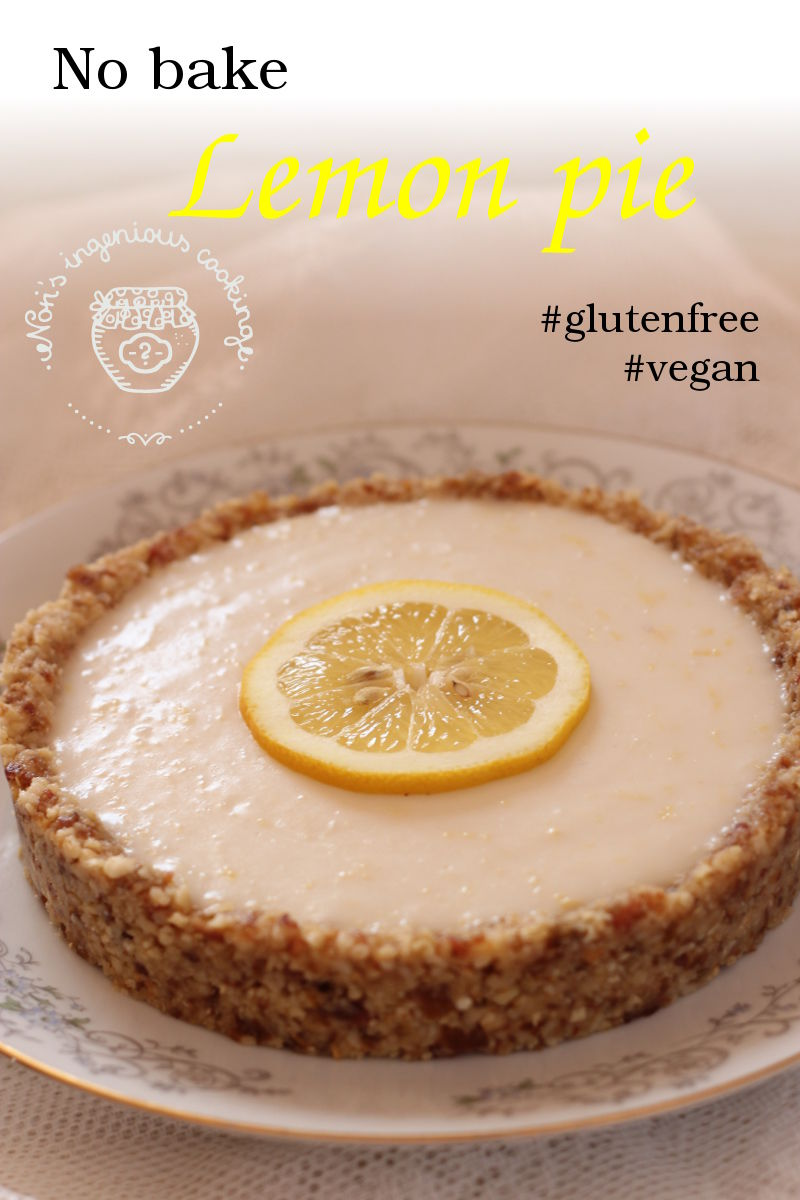 No bake lemon pie with cashew crust: sugar-free, dairy-free, egg-free, vegan recipe